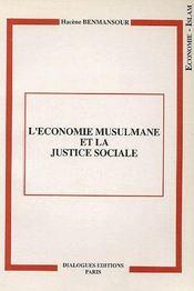 L'économie musulmane et la justice sociale - Couverture - Format classique