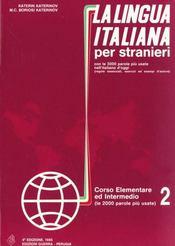 La Lingua Italiana Per Stranieri Corso Elementare Ed Inter- Medio Tome 2 - Intérieur - Format classique