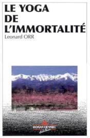 Le Yoga De L'Immortalite - Couverture - Format classique