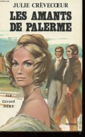Julie Crevecoeur - Les Amants De Palerme Tome 2 - Couverture - Format classique