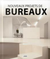 Nouveaux projets de bureaux - Couverture - Format classique
