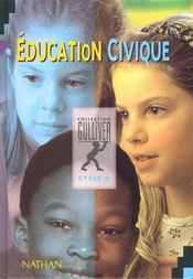 Education Civique Cycle 3 Ele  - Élisabeth Szwarc
