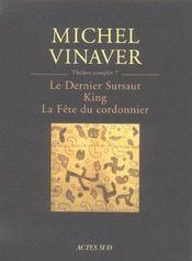 Theatre Complet 7 Le Dernier Sursaut, King, La Fete Du Cordonn - Intérieur - Format classique