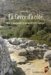 La Grèce d'à côté ; réel et imaginaire en miroir en Grèce antique - Intérieur - Format classique