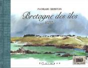 Bretagne des îles ; sud - Couverture - Format classique