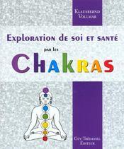 Exploration De Soi Et Sante Par Les Chakras - Intérieur - Format classique