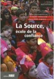 La source, école de la confiance - Intérieur - Format classique