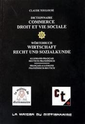 Dicitonnaire Commerce, Droit Et Vie Sociale - Couverture - Format classique