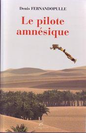 Le Pilote Amnesique - Intérieur - Format classique