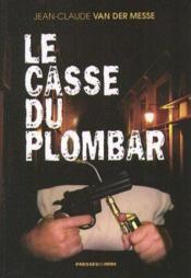 Le Casse Du Plombar - Couverture - Format classique