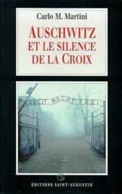Auschwitz Et Silence De La Croix - Couverture - Format classique