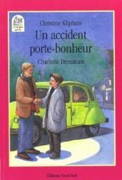 Accident Porte-Bonheur - Couverture - Format classique