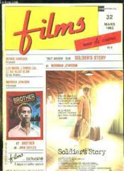 Films N° 32 Mars 1985. Sommaire: Exclusif Herbie Hancock, Les Noirs, L Armee Us, Le Ku Klux Klan, Interview De Norman Jewison, Tout Savoir Sur Soldier S Story De Norman Jewison... - Couverture - Format classique