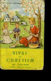 Vivre En Chretien Au Village. Cours Preparatoire. - Couverture - Format classique