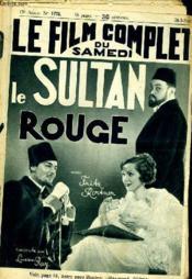 Le Film Complet Du Samedi N° 1775 - 15e Annee - Le Sultan Rouge - Couverture - Format classique
