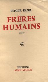 Frères humains. - Couverture - Format classique