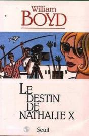 Vente  Destin de nathalie x (le)  - William Boyd