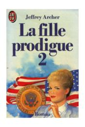 Vente  Fille prodigue  t2 *** (la)  - Jeffrey Archer