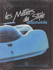 Les metiers du style automobile - Couverture - Format classique