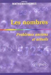 Les Nombres Problemes Anciens Et Actuels - Intérieur - Format classique