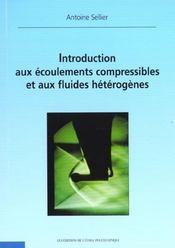 Introduction aux ecoulements compressibles et aux fluides heterogenes - Intérieur - Format classique
