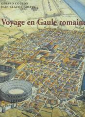Voyage en gaule romaine - Couverture - Format classique