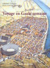 Voyage en gaule romaine - Intérieur - Format classique