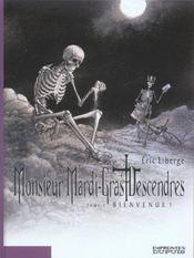 Monsieur Mardi-Gras Descendres t.1 ; bienvenue - Intérieur - Format classique