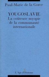 Yougoslavie La Couteuse Myopie - Couverture - Format classique