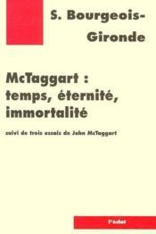 McTaggart ; temps, éternité, immortalité - Couverture - Format classique