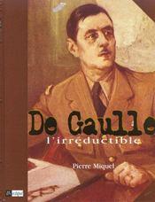 De Gaulle L'Irreductible - Intérieur - Format classique