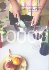 (petits) plats divins ; 50 recettes autour du vin - Intérieur - Format classique