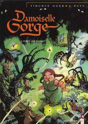 Damoiselle Gorge t.1 ; la forêt qui dansait - Intérieur - Format classique
