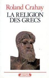 La religion des grecs - Couverture - Format classique