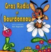 Gros radis et bourdonnou - Couverture - Format classique