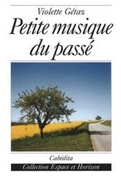 Petite Musique Du Passe - Couverture - Format classique