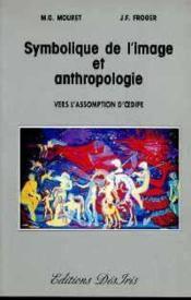 Symbolique De L Image Et Anthropologie - Couverture - Format classique