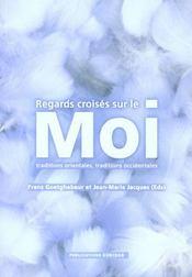 Regards Croises Sur Le Moi - Intérieur - Format classique