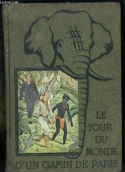 Le Tour Du Monde D Un Gamin De Paris. - Couverture - Format classique