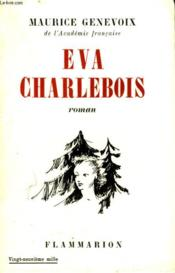 Eva Charlebois. - Couverture - Format classique
