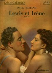 Lewis Et Irene. Collection : Select Collection N° 154 - Couverture - Format classique