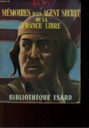 Memoires D'Un Agent Secret De La France Libre - Juin 1940 - Juin 1942 - Livre Troisieme - Couverture - Format classique