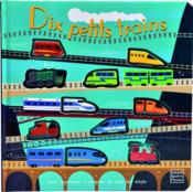 Vente  Dix petits trains  - Claire Allouch - Susie Brooks - Ian Cunliffe
