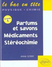 Parfums Et Savons Medicaments Stereochimie Terminale S - Intérieur - Format classique