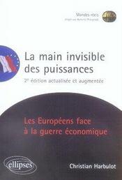 La main invisible des puissances ; les européens face à la guerre économique (2e édition) - Intérieur - Format classique