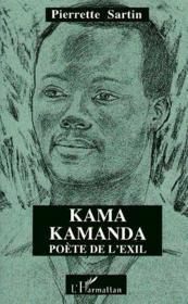 Kama Kamanda, Poete De L'Exil - Couverture - Format classique