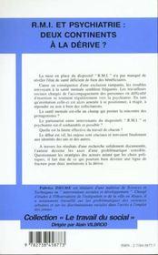 RMI et psychiatrie ; deux continents à la dérive - 4ème de couverture - Format classique