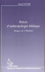 Precis D'Anthropologie Biblique ; Images De L'Homme - Intérieur - Format classique
