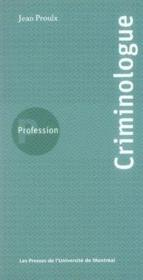 Profession criminologue - Couverture - Format classique