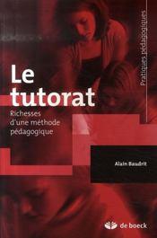 Le tutorat ; richesses d'une méthode pédagogique - Intérieur - Format classique